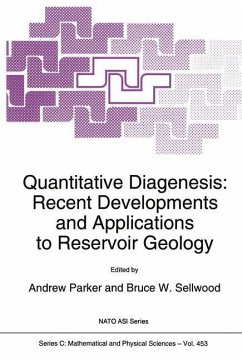 Quantitative Diagenesis: Recent Developments and Applications to Reservoir Geology - Parker, A. / Sellwood, B.W. (Hgg.)