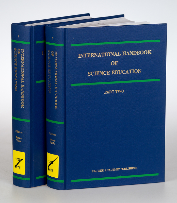 International Handbook of Science Education. Vol. 2, Part I+II. (=Kluwer International Handbooks of Education; Vol. 2/ I+II). [2 Vols.]. - Fraser, Barry J. and Kenneth G. (Edts.) Tobin