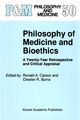 Philosophy of Medicine and Bioethics - Ronald A. Carson; Chester R. Burns