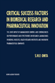 Critical Success Factors in Biomedical Research and Pharmaceutical Innovation - S. W. F. Omta