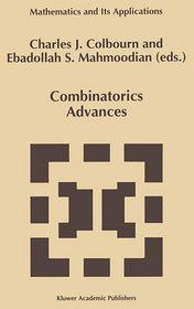 Combinatorics Advances - Charles J. Colbourn (Editor), Ebdollah Sayed Mahmoodian (Editor)