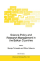 Science Policy and Research Management in the Balkan Countries - George Parissakis; Nikos Katsaros