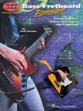 Bass Fretboard Basics: Essential Scales, Theory, Bass Lines and Fingerings - Farnen, Paul