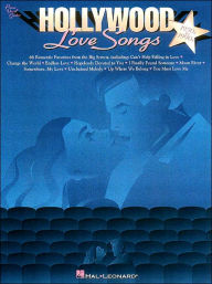 Hollywood Love Songs 1930s to 1990s; Piano, Vocal, Guitar - Hal Leonard Corp.