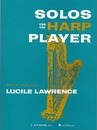 Solos For The Harp Player - Hal Leonard Publishing Corporation