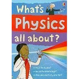 What's Physics All About? - Kate Davies
