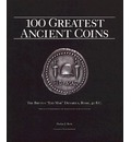 100 Greatest Ancient Coins - Harlan J Berk