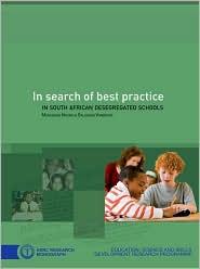 In Search of Best Practice in South African Desegregated Schools - Mokubung Nkomo, Saloshna Vandeyar