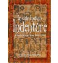Inside Indian Indenture - Ashwin Desai