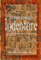 Inside Indian Indenture - Ashwin Desai; Goolam H. Vahed
