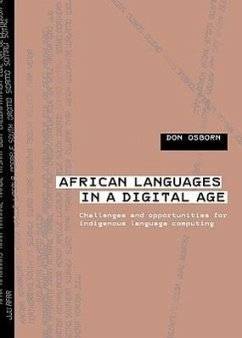 African Languages in a Digital Age: Challenges and Opportunities for Indigenous Language Computing - Osborn, Don