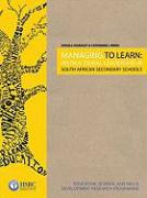 Managing to Learn: Instructional Leadership in South African Secondary Schools
