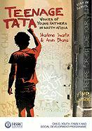 Teenage Tata: Voices of Young Fathers in South Africa