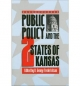 Public Policy and the Two States of Kansas - H. George Frederickson