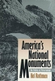 America's National Monuments - Hal Rothman