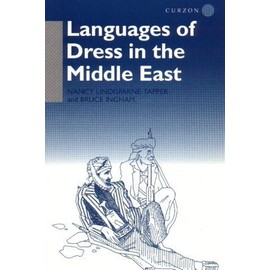 Languages Of Dress In The Middle East - Nancy Tapper