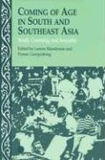 Coming of Age in South and Southeast Asia: Youth, Courtship and Sexuality