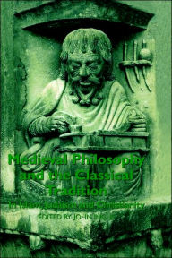 Medieval Philosophy and the Classical Tradition: In Islam, Judaism and Christianity - John Inglis