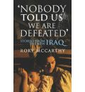 Nobody Told Us We are Defeated - Rory McCarthy
