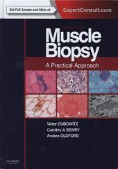 Muscle Biopsy: A Practical Approach - Victor Dubowitz