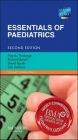 Essentials of Paediatrics - Richard Beach; Nandu Thalange; David Booth; Lisa Jackson