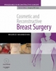 Cosmetic and Reconstructive Breast Surgery - Maurice Y. Nahabedian