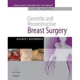 Cosmetic And Reconstructive Breast Surgery - Nahabedian