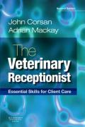 The Veterinary Receptionist: Essential Skills for Client Care