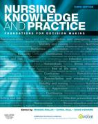 Nursing Knowledge and Practice: Foundations for Decision Making