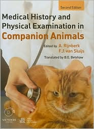 Medical History and Physical Examination in Companion Animals - A. Rijnberk (Editor), F.J. van Sluijs (Editor)