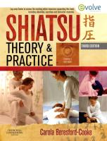 Shiatsu Theory and Practice: A Comprehensive Text for the Student and Professional [With DVD ROM]