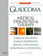 Glaucoma Volume 1: Medical Diagnosis and Therapy: Expert Consult - Online and Print