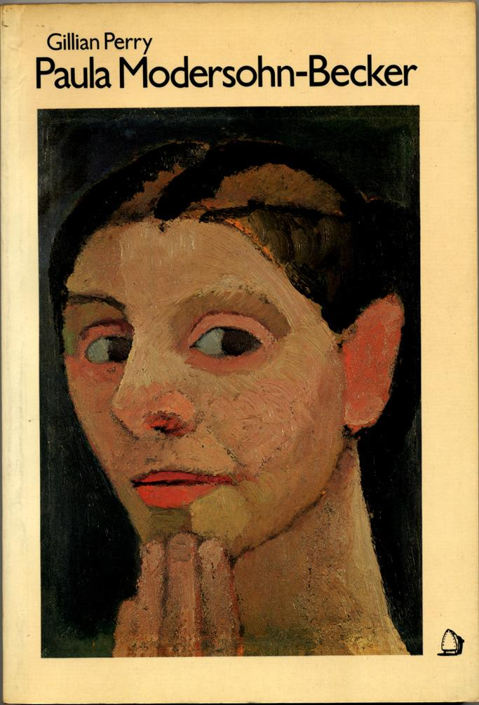 Paula Modersohn-Becker: Her Life and Work