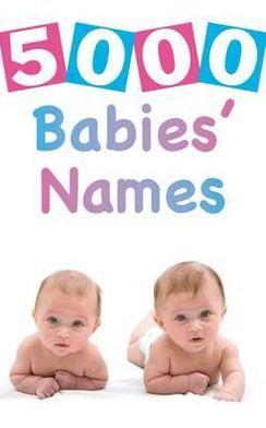 5000 Babies' Names.