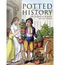 Potted History - Catherine Horwood