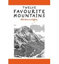 Twelve Favourite Mountains - Alfred Wainwright