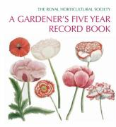 The Royal Horticultural Society - Gardener's Five Year Record Book
