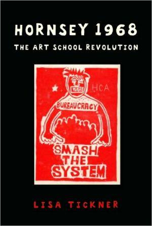 Hornsey 1968: The Art School Revolution