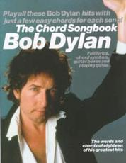 The Chord Songbook - Bob Dylan, Nick Crispin