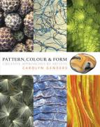 Pattern, Colour and Form