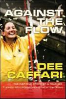 Against the Flow: The Inspiring Story of a Teacher Turned Record-Making Yachtswoman