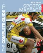 Complete Guide to Sports Massage