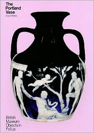 The Portland Vase - Susan Walker
