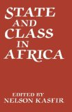 State and Class in Africa - Kasfir, Nelson