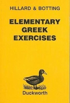 Elementary Greek Exercises - Hillard, A. E. North, M. a.