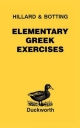 Elementary Greek Exercises - A. E. Hillard; C.G. Botting; M. A. North