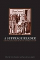 A Suffrage Reader - Claire Eustance;  etc.; Joan Ryan; Laura Ugolini