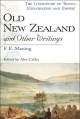 Old New Zealand and Other Writings - F.E. Maning; Alexander Calder