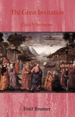 The Great Invitation: Zurich Sermons - Brunner, Emil