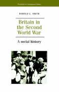 Britain in the Second World War: A Social History